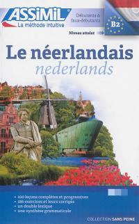 Le néerlandais = Nederlands : débutants & faux-débutants : niveau atteint B2