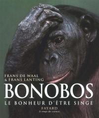 Bonobos, le bonheur d'être singe