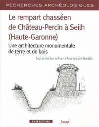 Le rempart chasséen de Château-Percin à Seilh (Haute-Garonne)