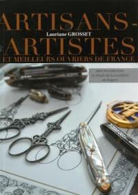 Les artisans-artistes et les meilleurs ouvriers de France