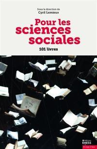 Pour les sciences sociales : 101 livres