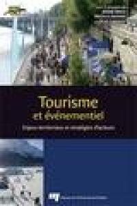 Tourisme et événementiel  : enjeux territoriaux et stratégies d'acteurs