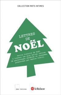 Lettres de Noël : petite histoire de Noël à travers la correspondance de personnages célèbres