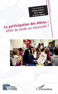 La participation des élèves : effet de mode ou nécessité ?