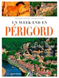 Un week-end en Périgord