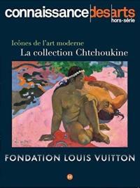 Icônes de l'art moderne, la collection Chtchoukine
