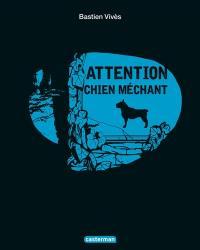 Attention chien méchant !