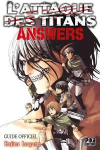 L'attaque des titans : answers : guide officiel