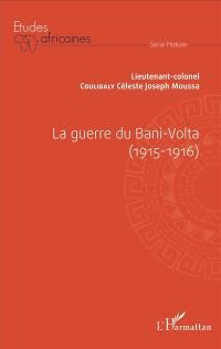 La guerre du Bani-Volta, 1915-1916