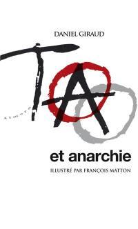 Tao et anarchie : imprécis d'anarchie taoïste