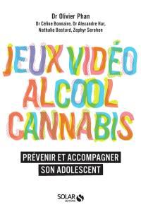 Jeux vidéo, alcool, cannabis : prévenir et accompagner son adolescent