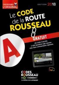 Le code de la route Rousseau : édition 2018