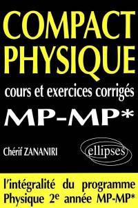 Compact physique MP MP' : cours et exercices corrigés