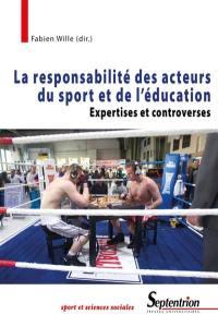 La responsabilité des acteurs du sport et de l'éducation : expertises et controverses