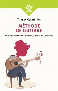 Méthode de guitare : nouvelle méthode illustrée, simple et amusante