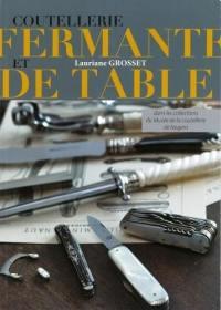 Coutellerie fermante et de table