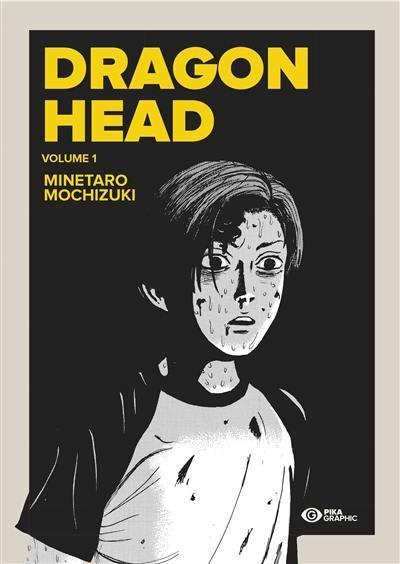 Dragon head. Volume 1