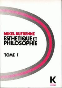 Esthétique et philosophie. Volume 1