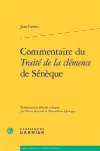 Commentaire du Traité de la clémence de Sénèque