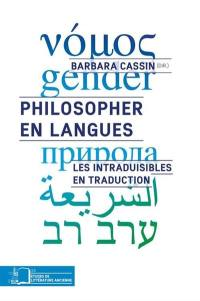 Philosopher en langues : les intraduisibles en traduction
