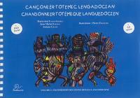 Chansonnier totémique languedocien. Volume 3, Transmission des gestes rituels languedociens
