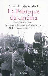 La fabrique du cinéma : introduction au métier de réalisateur
