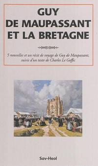 Guy de Maupassant et la Bretagne
