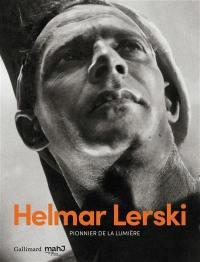 Helmar Lerski : pionnier de la lumière : exposition, Paris, Musée d'art et d'histoire du judaïsme, du 11 avril au 26 août 2018