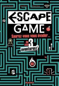 Escape game : saurez-vous vous évader... de ces 3 aventures ?