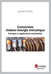 Conversion chaleur-énergie mécanique