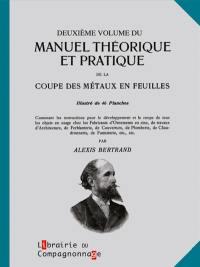 Manuel théorique et pratique de la coupe des métaux en feuilles. Volume 2, Manuel théorique et pratique de la coupe des métaux en feuilles