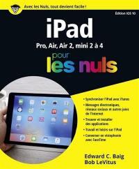 iPad pour les nuls : Pro, Air, Air 2, mini 2 à 4 : édition iOS 10