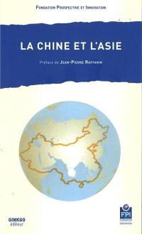 La Chine et l'Asie