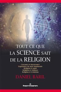 Tout ce que la science sait de la religion