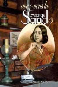 Avez-vous lu George Sand ?
