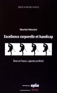 Excellence corporelle et handicap : boxe en France, capoeira au Brésil