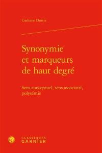 Synonymie et marqueurs de haut degré