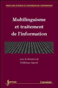 Multilinguisme et traitement de l'information
