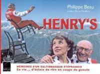 Henry's : mémoires d'un saltimbanque stéphanois : sa vie d'éclats de rire et de coups de gueule