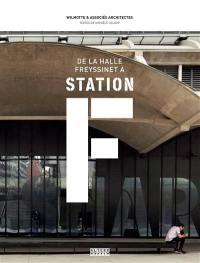 De la Halle Freyssinet à la Station F : quand une gare de marchandises devient le plus grand incubateur de start-up du monde
