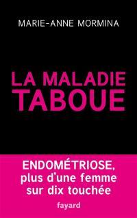 La maladie taboue