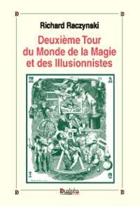 Deuxième tour du monde de la magie et des illusionnistes