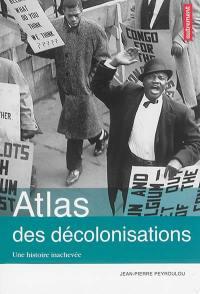 Atlas des décolonisations