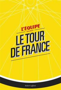 L'Equipe raconte le Tour de France