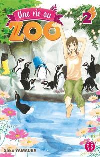 Une vie au zoo. Volume 2