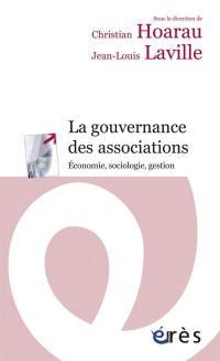 La gouvernance des associations : économie, sociologie, gestion