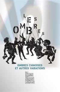 Les ombres : ombres chinoises et autres variations