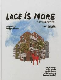 Lace is more