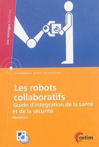 Les robots collaboratifs : guide d'intégration de la santé et de la sécurité