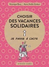 Choisir des vacances solidaires